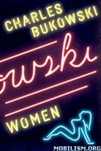 Download Women: A Novel by Charles Bukowski (.ePUB)