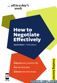 Download ebook How to Negotiate Effectively by David Oliver (.ePUB)(.MOBI)+