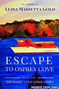 Download Escape to Osprey Cove by Luisa Marietta Gold (.ePUB)