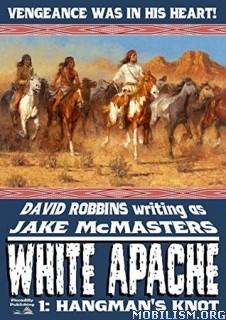 Download ebook White Apache series by David Robbins (.ePUB)