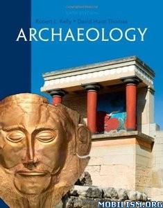 Download Archaeology by Robert L. Kelly, David Hurst Thomas (.PDF)