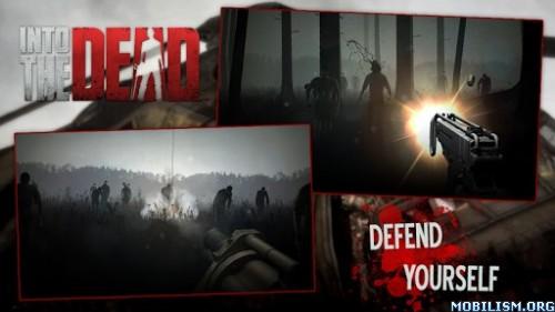 Into the Dead v2.4.1 [Mod Money/Unlocked] Apk