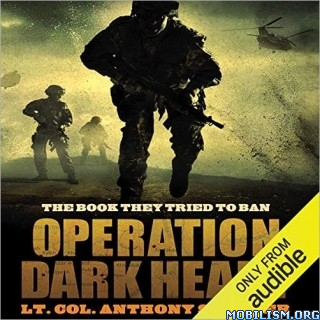 Operation Dark Heart by Anthony Shaffer (.M4B)