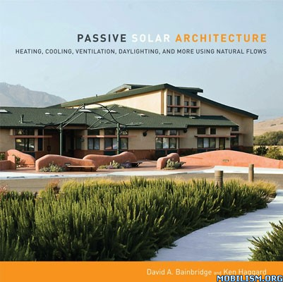 Passive Solar Architecture by David Bainbridge
