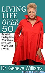 Living Life Over 50 by Dr. Geneva Williams