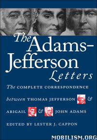 Download ebook The Adams-Jefferson Letters by Lester J. Cappon (.ePUB)+