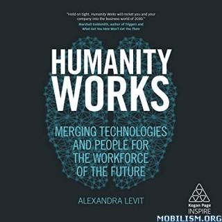 Humanity Works by Alexandra Levit (.M4B)