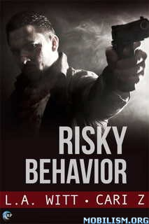 Download Risky Behavior by L.A. Witt, Cari Z (.ePUB)(.MOBI)