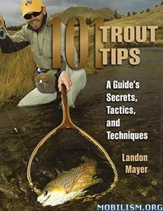 Download 101 Trout Tips by Landon R. Mayer (.ePUB)