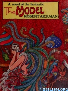 Download The Model by Robert Aickman (.ePUB)