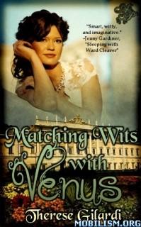 Download ebook Matching Wits with Venus by Therese Gilardi (.ePUB)(.MOBI)