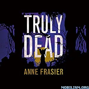 Download ebook Truly Dead by Anne Frasier (.MP3)