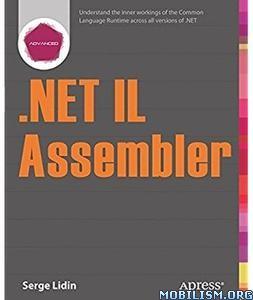 Download ebook .NET IL Assembler by Serge Lidin (.PDF)