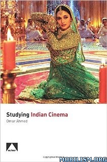 Download Studying Indian Cinema by Omar Ahmed (.PDF)