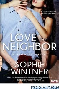 Download Love Thy Neighbor by Sophie Wintner (.ePUB)