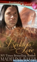 Download ebook Reckless series by Madeline Baker (.ePUB)