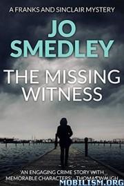 Download The Missing Witness by Jo Smedley (.ePUB)(.MOBI)(.AZW3)
