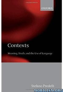 Download ebook Contexts: Meaning, Use of Language by Stefano Predelli(.PDF)