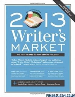 Download 2013 Writer's Market by Robert Lee Brewer (.ePUB) (.MOBI)