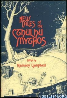 Download New Tales of the Cthulhu Mythos by Ramsey Campbell (.ePUB)+