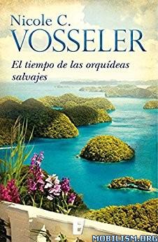 Download ebook El tiempo de las orquídeas by Nicole C Vosseler [Esp](.ePUB)