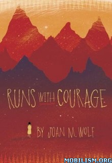 Download ebook Runs with Courage by Joan M. Wolf (.PDF)