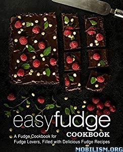 Easy Fudge Cookbook by BookSumo Press