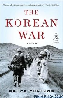Download ebook The Korean War: A History by Bruce Cumings (.ePUB)