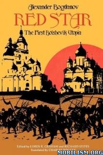 Download Red Star: The Bolshevik Utopia by Alexander Bogdanov (.ePUB)