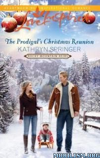 Download Prodigal's Christmas Reunion by Kathryn Springer(.ePUB)+