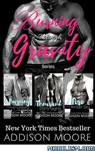 Download ebook Burning Through Gravity Box Set 1-3 by Addison Moore (.ePUB)