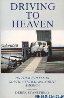 Download Driving to Heaven by Derek Stansfield (.ePUB)