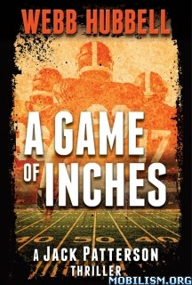 Download ebook A Game of Inches by Webb Hubbell (.ePUB)