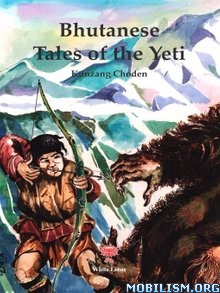 Download Bhutanese Tales of the Yeti by Kunzang Choden (.ePUB)
