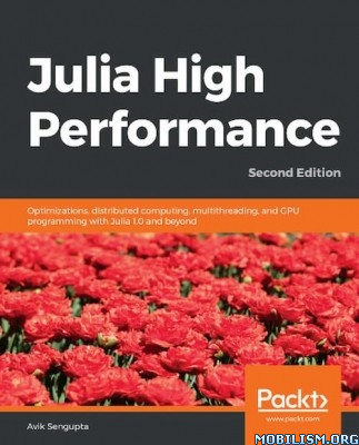 Julia High Performance by Avik Sengupta