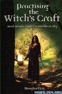 Download Practising the Witch's Craft by Douglas Ezzy (.PDF)