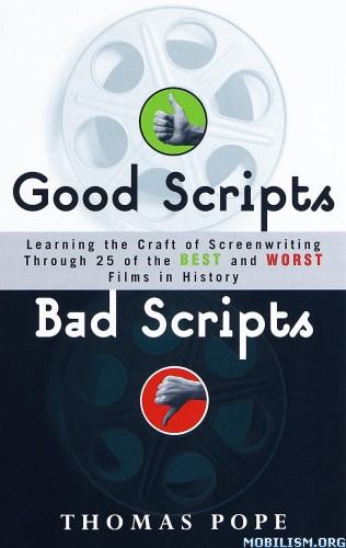 Good Scripts, Bad Scripts by Tom Pope