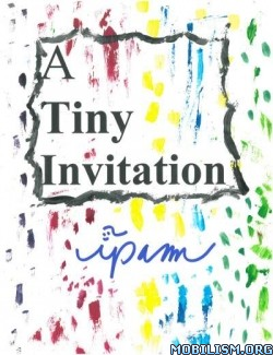 Download A Tiny Invitation by Ipam (.ePUB) (.MOBI)