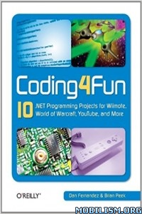 Download ebook Coding4Fun by Dan Fernandez, Brian Peek (.ePUB)