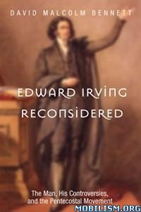 Download ebook Edward Irving Reconsidered by David Malcolm Bennet (.ePUB)