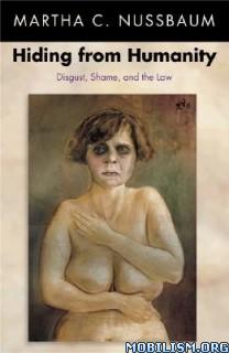 Download ebook Hiding from Humanity by Martha C. Nussbaum (.ePUB)