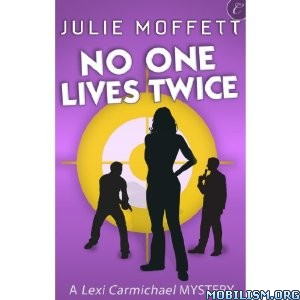 Download No One Lives Twice by Julie Moffett (.MP3)
