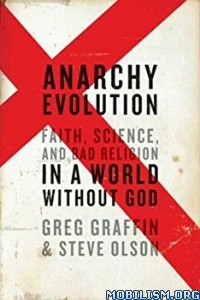 Download Anarchy Evolution by Greg Graffin, Steve Olson (.ePUB)