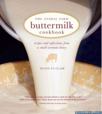 The Animal Farm Buttermilk Cookbook by Diane St. Clair