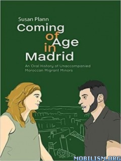 Coming of Age in Madrid by Susan Plann
