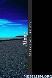 Download ebook Alone series by Mercedes Prunty (.ePUB)(.MOBI)