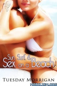 Download Sun Surf & Sex on a Beach by Tuesday Morrigan (.ePUB)