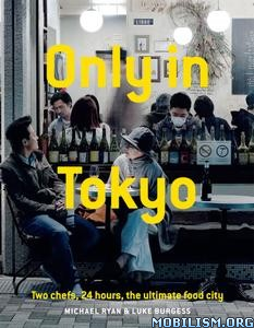 Only in Tokyo by Michael Ryan +