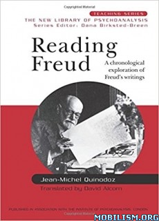 Download ebook Reading Freud by Jean-Michel Quinodoz (.ePUB)