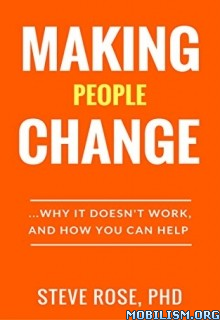 Download ebook Making People Change by Steve Rose (.ePUB)